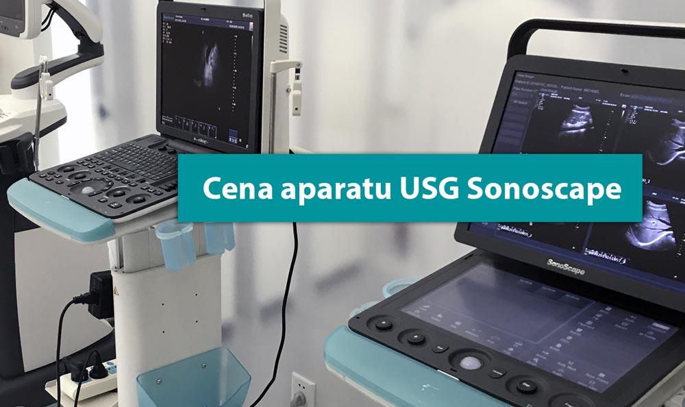 Cena aparatu USG Sonoscape – co się na nią składa?